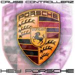 Hey Porsche