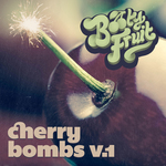 Cherry Bombs Volume 1