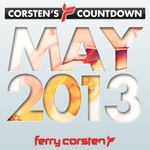Ferry Corsten Presents Corsten Countdown May 2013