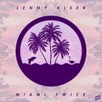 Miami Twice EP