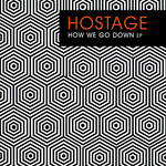 HOSTAGE - How We Go Down (Front Cover)