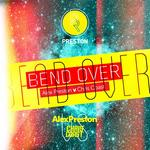 Bend Over EP