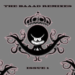 The Baaad Remixes Issue 1