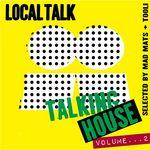 Talking House Vol 2