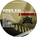 Doing Drugs Selling Drugs 2012 (remixes)