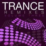 Trance Remixes Vol 3