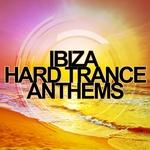 Ibiza Hard Trance Anthems