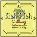 Kish Mish Clubbing