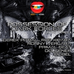 Possession Of Dark Forces (Limited Series III)