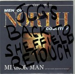 MEN OF NORTH COUNTRY - Mirror Man (Jean Claude Gavri Back To Sheffield Re Touch) (Front Cover)