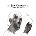 KENNEDY, Jon - On The Both Days (Front Cover)