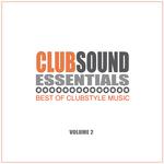 Clubsound Essentials Vol 2: Best Of Clubstyle Music