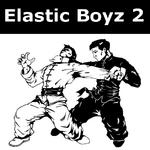Elastic Boyz 2