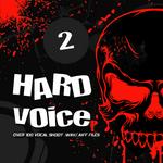 Hard Voice Vol 2 (Sample Pack WAV/AIFF)