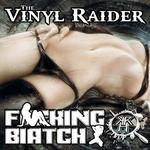 F king Biatch