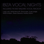Ibiza Vocal Nights (The Best Balearic Vocal Tracks)
