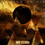 MT EDEN - Walking On Air EP (Front Cover)