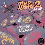 Trap Bombs Vol 2