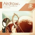 Tea & Ti/Found By You EP