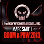 Boom & Pow 2013