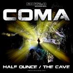 The Cave/Half Ounce