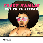 Got To Be Strong (remixes)