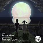 Darkness Everyday
