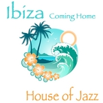 Ibiza Coming Home (Sun Is Shining Jazzy Club Cafe Mix)