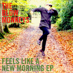 Feels Like A New Morning EP