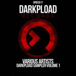Darkpload Sampler Volume 1