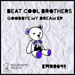 Goodbye My Dream EP