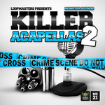 Killer Acapellas 2 (Sample Pack WAV/APPLE)