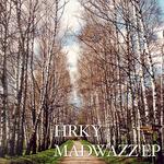 Madwazz EP