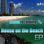 House On The Beach EP