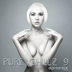 Pure Chillz 9