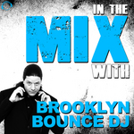In The Mix With: Brooklyn Bounce DJ (unmixed Tracks)