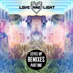 Level Up (remixes Part 1)