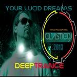 Your Lucid Dreams (Deeptrance)