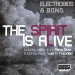 The Spirit Is Alive EP