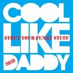 Strut Your Funky Stuff