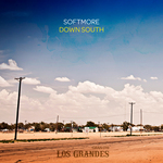 SOFTMORE - Down South (Front Cover)