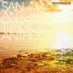 San Antonio Trance Anthems
