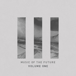 VARIOUS - Music Of The Future (Front Cover)