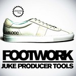 Footwork: Juke Producer Tools (Sample Pack WAV/APPLE)