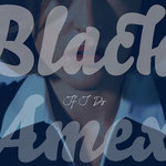 BLACK AMEX - If I Do (Front Cover)