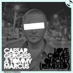 Love Comes Quickly (Tommy Marcus Remixes)