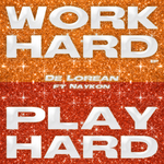 Play Hard (Work Hard EP)