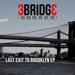 Last Exit To Brooklyn EP