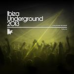 Ibiza Underground 2013