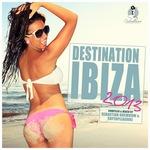 Destination: Ibiza 2013 (unmixed tracks)